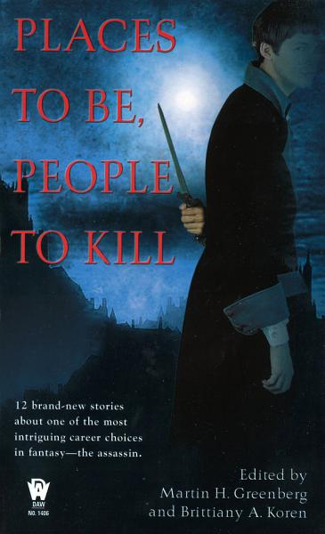 Places To Be, People To Kill