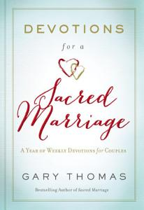 Devotions for a Sacred Marriage Book