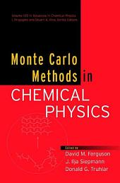 Monte Carlo Methods in Chemical Physics