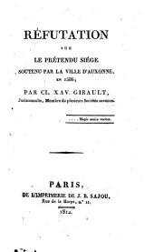 Réfutation sur le prétendu siège soutenu par la ville d'Auxonne, en 1586