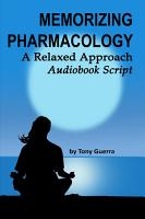 Memorizing Pharmacology  A Relaxed Approach Audiobook Script PDF