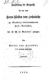 Darstellung der Ereignisse bei den vom Fürsten v. Hohenlohe zu Bamberg unternommenen Heil-Versuchen, wie sie sich in Wahrheit zutrugen