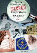 Spies, Wiretaps, and Secret Operations: A-J