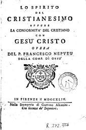 Lo Spirito del cristianesimo oppure la conformità del cristiano con Gesù Cristo