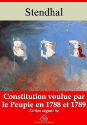 Constitution voulue par le peuple en 1788 et 89: Nouvelle édition augmentée