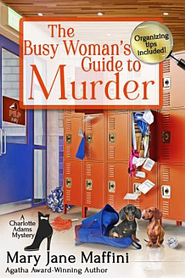 The Busy Woman   s Guide to Murder