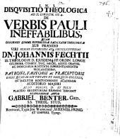 Disquisitio theol. ad II. Corinth. XII, 4., de verbis Pauli ineffabilibus
