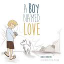 A Boy Named Love