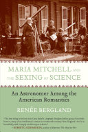 Maria Mitchell and the Sexing of Science