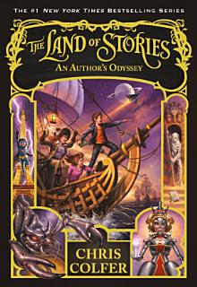 The Land of Stories  An Author s Odyssey Book