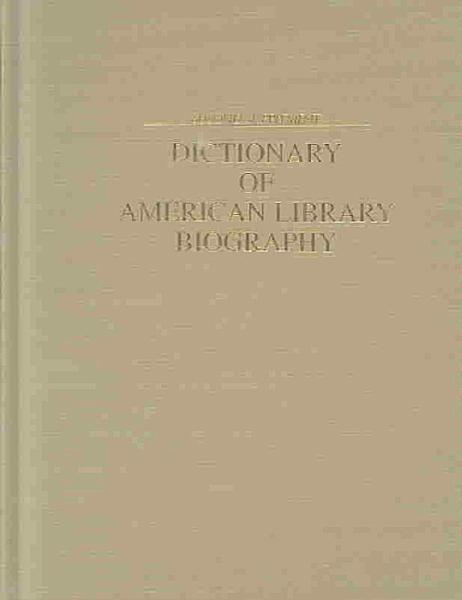 Dictionary of American Library Biography