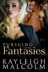 Pursuing Their Fantasies (1Night Stand series): 1Night Stand