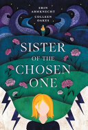 Download Sister of the Chosen One Book