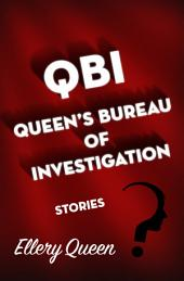 QBI: Queen's Bureau of Investigation