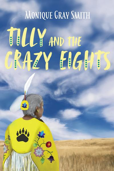Download Tilly and the Crazy Eights Book