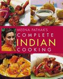 Meena Pathak s Complete Indian Cooking PDF