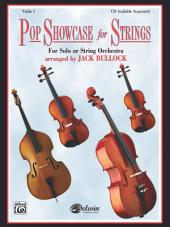 Pop Showcase for Strings (Violin 1): For Solo or String Orchestra