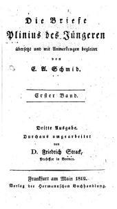 Die Briefe Plinius des Jüngeren übersetzt und mit Anmerkungen egleitet: Bände 1-2