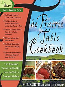 The Prairie Table Cookbook PDF