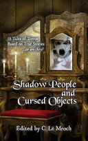 Shadow People and Cursed Objects