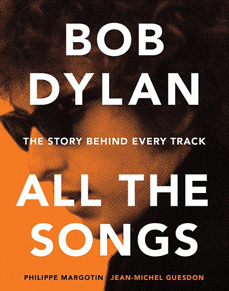 Bob Dylan All the Songs PDF