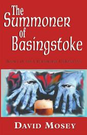 The Summoner of Basingstoke: Book I of the Cruickshank Chronicles