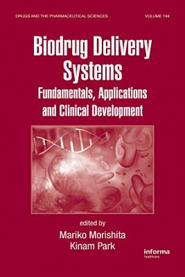 Biodrug Delivery Systems