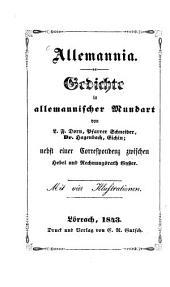 Allemannia: Gedichte in allemannischer Mundart : nebst einer Correspondenz zwischen J[ohann] P[eter] Hebel und Rechnungsrath C. A. Gyser