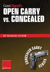 Gun Digest's Open Carry vs. Concealed eShort: Open carry is a complicated issue. Get familiar with the laws, states & handguns involved in the world of open vs. concealed weapons.