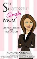 The Successful Single Mom