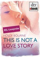 This is not a love story Leseprobe PDF