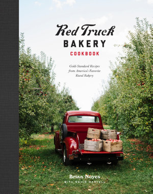 Red Truck Bakery Cookbook PDF