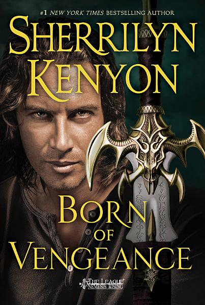 Download Born of Vengeance Book