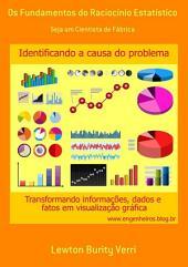 Os Fundamentos Do Raciocínio Estatístico