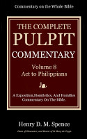 The Pulpit Commentary  Volume 8 PDF
