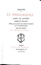 Le philosophe sans le savoir: comédie en cinq actes