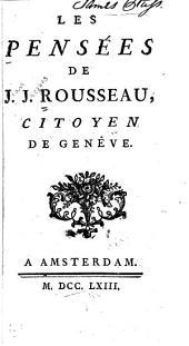 Les pensées de J.J. Rousseau ...