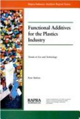 Functional Additives for the Plastics Industry