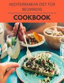 Mediterranean Diet For Beginners Cookbook Book PDF