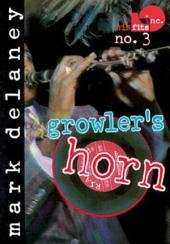Misfits, Inc. No. 3: Growler's Horn