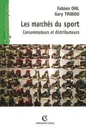 Les marchés du sport: Consommateurs et distributeurs
