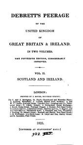 Debrett's Peerage of England, Scotland, and Ireland. [Another]: Volume 2