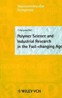 Polymer Science and Industrial Research in the Fast changing Age PDF