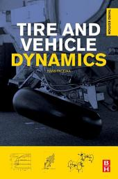 Tire and Vehicle Dynamics: Edition 3