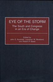 Eye of the Storm: The South and Congress in an Era of Change