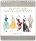 Gertie's New Fashion Sketchbook