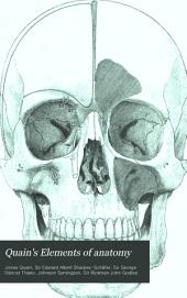 Quain's Elements of Anatomy: Volume 1, Part 1