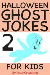 Halloween Ghost Jokes For Kids 2