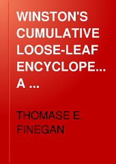 Winston's Cumulative Loose-leaf Encyclopedia: A Comprehensive Reference Work, Volume 3