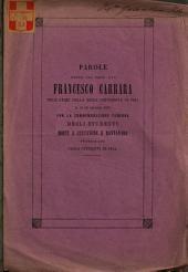 Parole dette dal prof. avv. Francesco Carrara nell'atrio della regia università di Pisa il dì 29 maggio 1869 per la commemorazione funebre degli studenti morti a Curtatone e Montanara